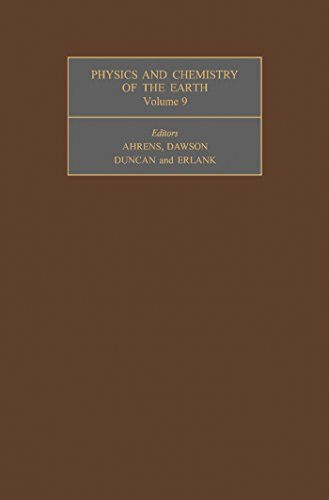 Physics and Chemistry of the Earth: The Contents of This Volume Include Most of the Papers Presented at the First International Conference on Kimberlites ... to 28th September 1973 (English Edition)