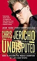 [(Undisputed: How to Become the World Champion in 1,372 Easy Steps)] [Author: Chris Jericho] published on (February, 2012)