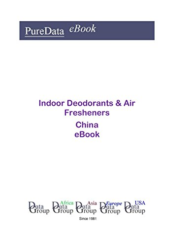 Indoor Deodorants & Air Fresheners in China: Market Sales in China (English Edition)
