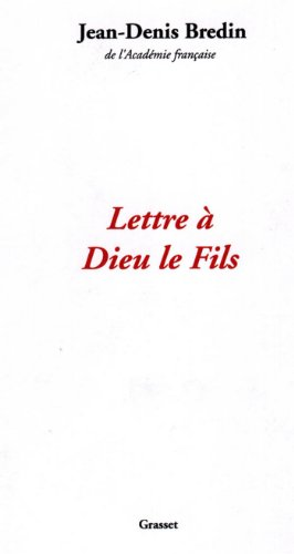 Lettre à Dieu le fils (Documents Français) (French Edition)