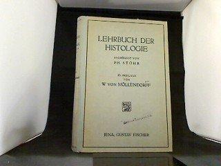 Lehrbuch der Histologie und der mikroskopischen Anatomie des Menschen