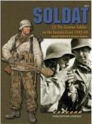 6513 Soldat (2): The German Soldier on the Eastern Front 1943-1944 por Gordon Rottman