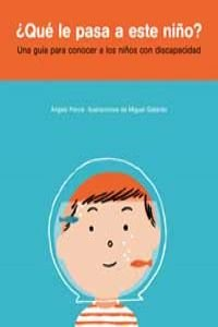 Descargar Libro Que le pasa a este niño? (MIRA Y APRENDE) de Angels Ponce