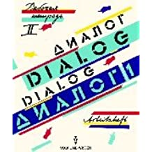 Dialog - Alte Ausgabe: Dialog, Arbeitsheft