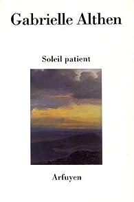 Soleil patient par Gabrielle Althen