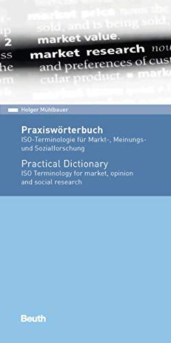 Praxiswörterbuch: ISO-Terminologie für Markt-, Meinungs- und Sozialforschung Englisch / Deutsch (Beuth Pocket)
