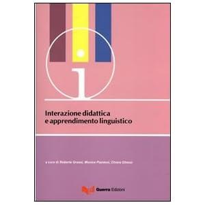 Interazione didattica e apprendimento linguistico.