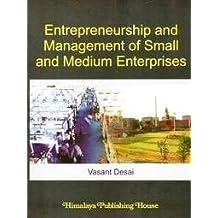 Small Scale Industries And Entrepreneurship Vasanth Desai Ebook