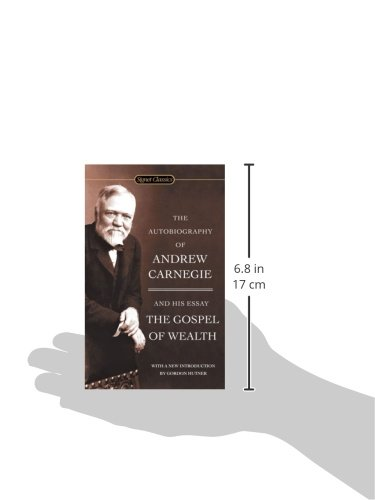 gospel of wealth andrew carnegie Andrew carnegie (1835-1919) was a scottish immigrant to the united states who made a fortune manufacturing steel and became a leading philanthropist in his most famous essay, the gospel of wealth (1889), carnegie identifies the management of riches as one of society's greatest challenges.