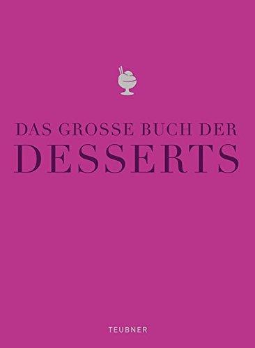 Große Souffle (Das große Buch der Desserts: Warenkunde, Küchenpraxis, Rezepte (Teubner Edition))