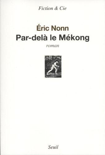 """<a href=""""/node/22396"""">Par-delà le Mékong</a>"""