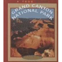 Grand Canyon National Park (True Books: National Parks) by David Petersen (2001-03-01)
