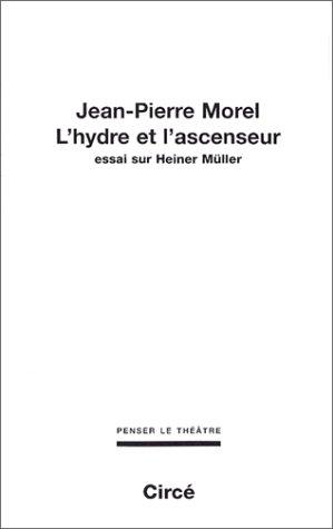 L'Hydre et l'ascenseur par Jean-Pierre Morel