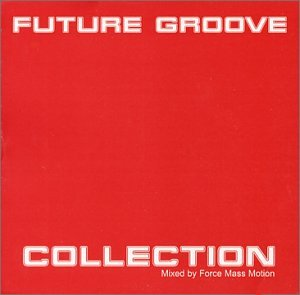 Future Groove Collection