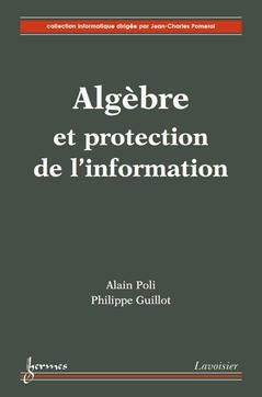 Algèbre et protection de l'information