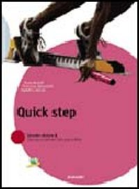 Quick step. Per la Scuola media