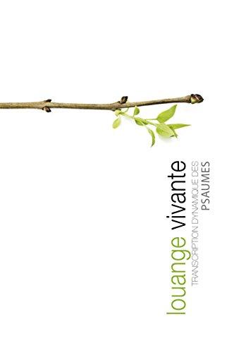 Louange vivante (French Edition)