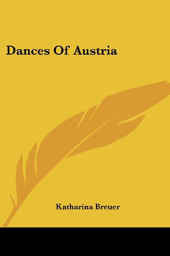 Dances of Austria por Katharina Breuer