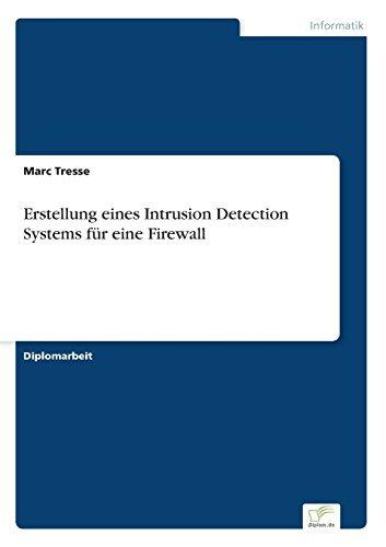 Erstellung eines Intrusion Detection Systems f??r eine Firewall by Marc Tresse (1999-01-01) par Marc Tresse