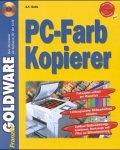 PC- Farbkopierer. CD- ROM für Windows 95/98
