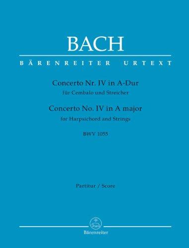 Concerto Nr. IV für Cembalo und Streicher A-Dur BWV 1055: Partitur par Johann Sebastian Bach