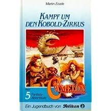 Camelon V. Kampf um den Kobold - Zirkus