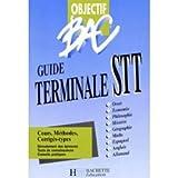Objectif bac : Guide terminale STT