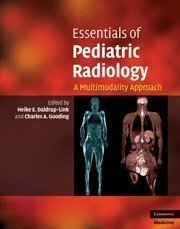 Essentials of Pediatric Radiology: A Multimodality Approach (Cambridge Medicine) 1st (first) Edition published by Cambridge University Press (2010)