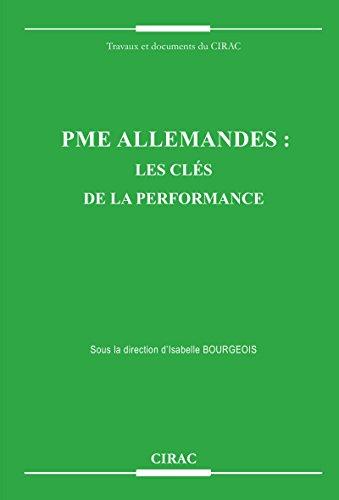 PME allemandes: Les clés de la performance (Travaux et documents du CIRAC) par Isabelle Bourgeois