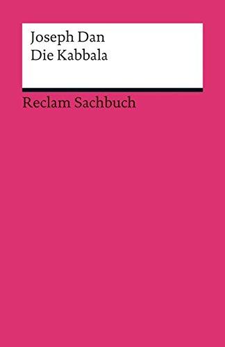 Die Kabbala: Eine kleine Einführung (Reclams Universal-Bibliothek)