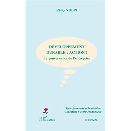Développement durable : action : La gouvernance de l'entreprise