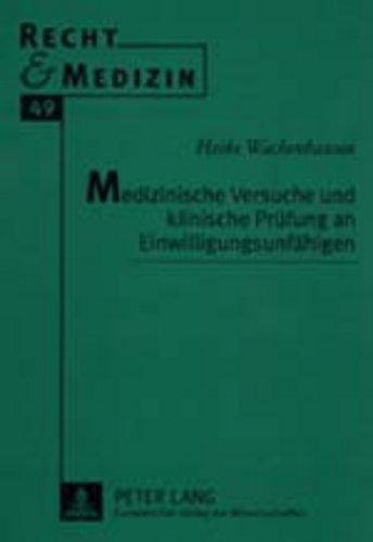 recht-und-medizin-medizinische-versuche-und-klinische-prufung-an-einwilligungsunfahigen