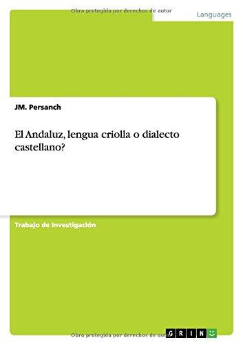 El Andaluz, lengua criolla o dialecto castellano?