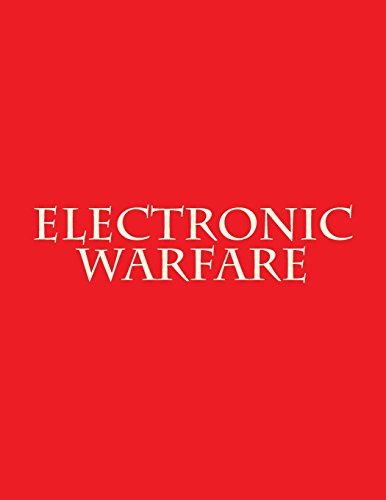 Electronic Warfare: DoDD 3222.04, FM 3-12, AFDD 3-13.1