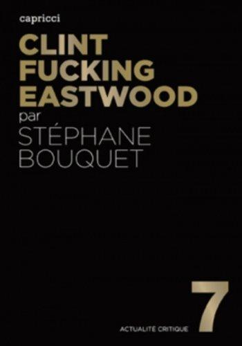 Clint Fucking Eastwood