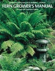 Fern Growers Manual by Barbara J. Hoshizaki (1979-02-12)