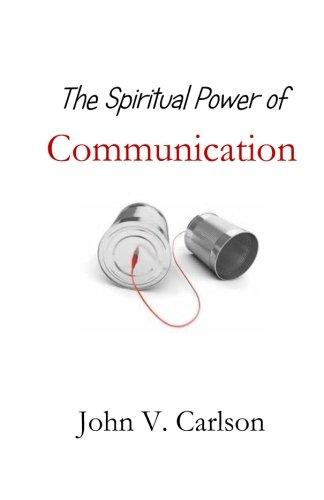The Spiritual Power of Communication