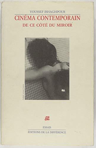 Cinéma contemporain: de ce côté du miroir