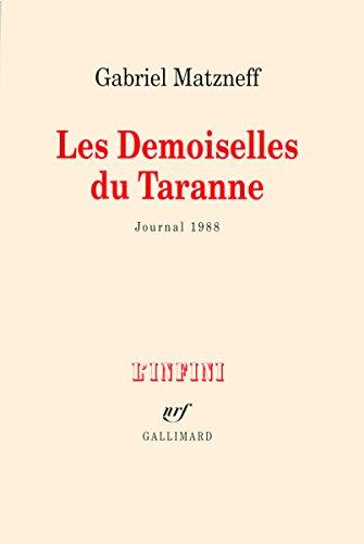Les Demoiselles du Taranne: Journal 1988