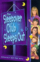 The Sleepover Club sleeps out