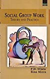 Social Group Work: Theory and Practice