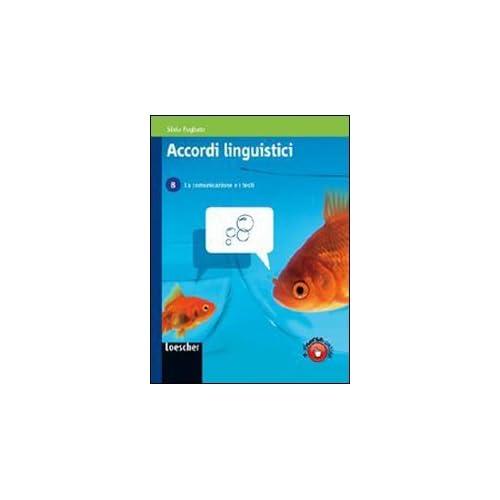 Accordi Linguistici. Per Le Scuole Superiori. Con Espansione Online: 2