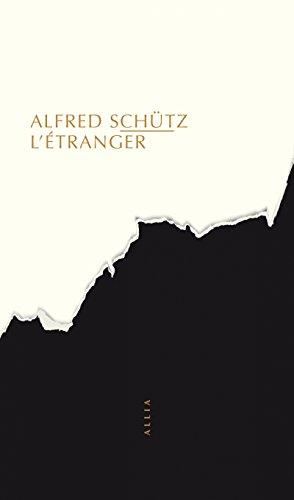 L'Étranger (nouvelle édition) par Alfred Schütz
