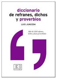 Diccionario de refranes, dichos y proverbios (DICCIONARIOS LEXICOS) por L. Junceda