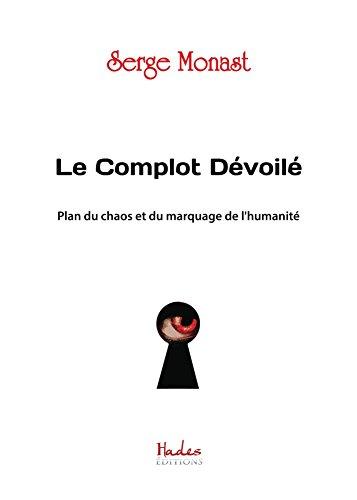 le-complot-devoile-plan-du-chaos-et-du-marquage-de-lhumanite