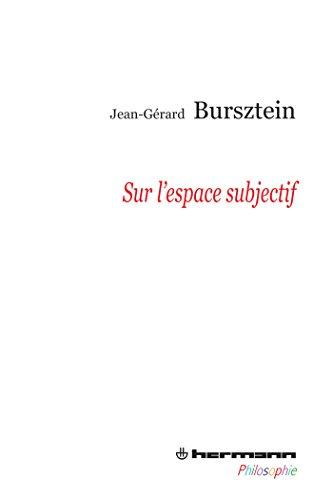 Sur l'espace subjectif par Jean-Gérard Burzstein
