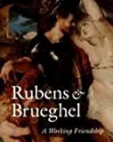 Image of Rubens and Brueghel - A Working Friendship