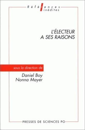 L'électeur a ses raisons par Daniel Boy, Nonna Mayer