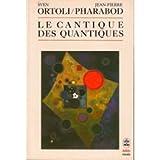 Le Cantique des quantiques : Le monde existe-t-il ?