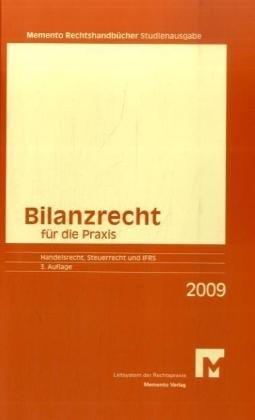 Memento Bilanzrecht für die Praxis 2009/2010: Sudienausgabe